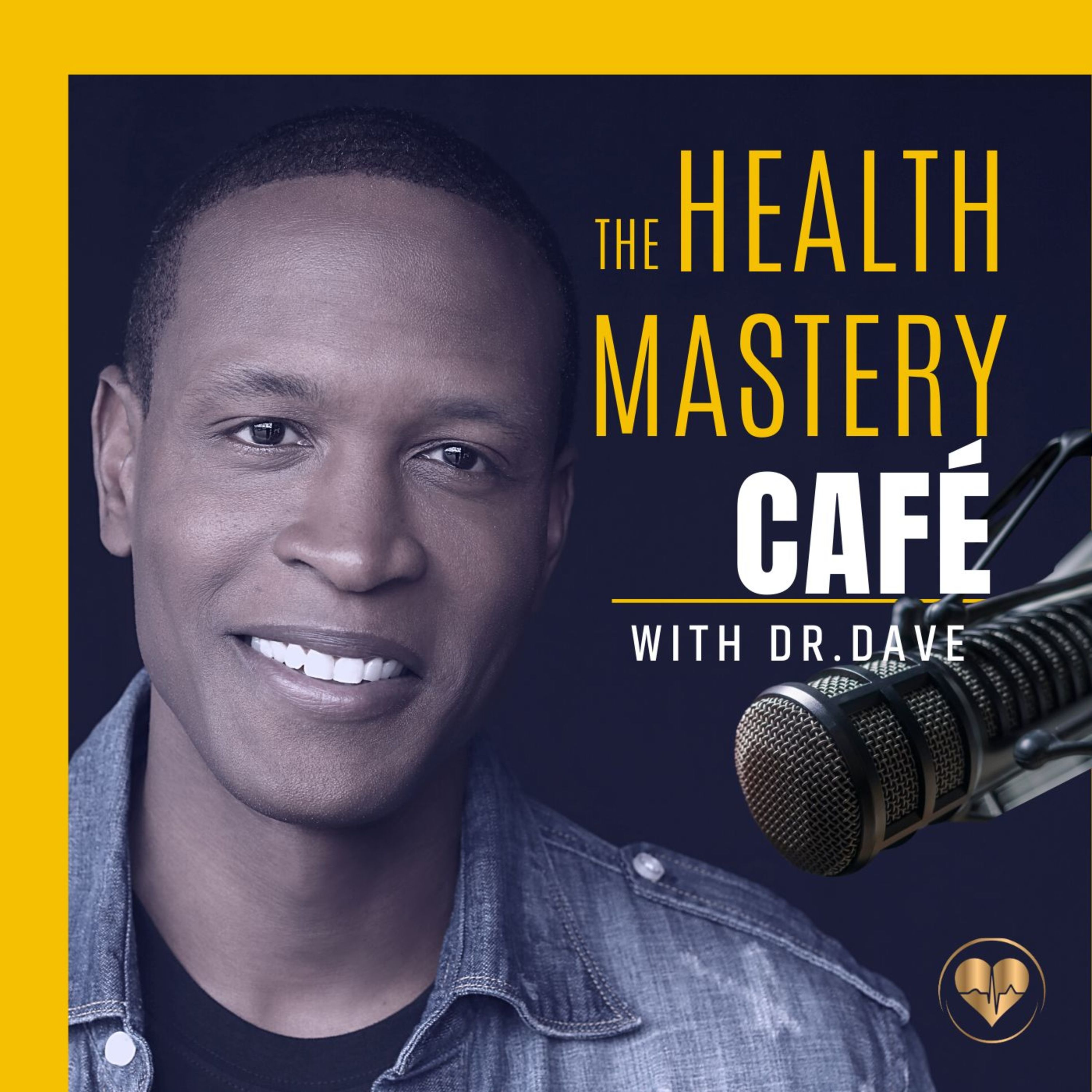 <![CDATA[The Health Mastery Café with Dr. Dave]]>